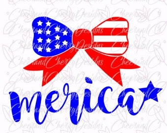 4th of July Bow SVG 4th of July SVG Fourth of July SVG Merica svg Bow monogram Svg 4th of July girl Silhouette Cameo Cricut Cut File Clipart