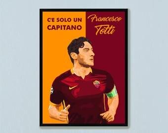 Francesco Totti Poster AS Roma Daniele De Rossi Seria A ASR Giallorossi Rome Italy Capitano Soccer Calcio Football Radja Nainggolan Magica