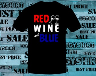 Red Wine and Blue  t-shirt best price fast shipping