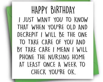 Funny Birthday Card/ Nursing Home/ Banter