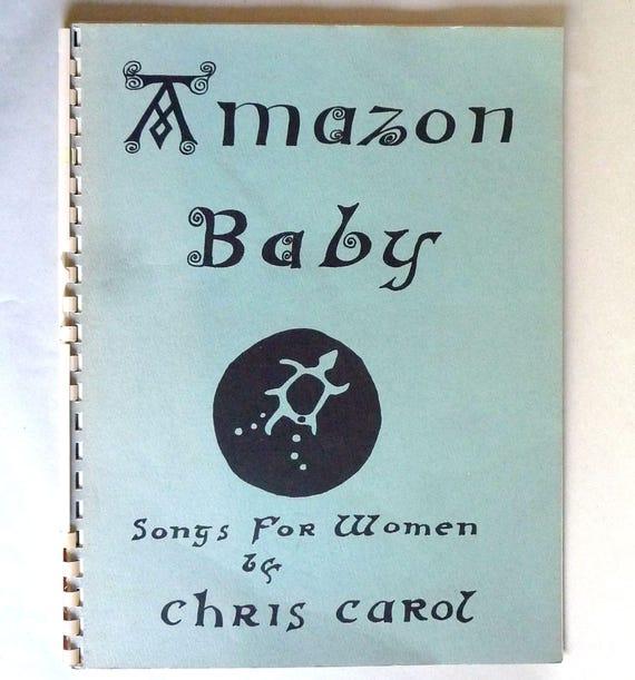 Amazon Baby - Songs for Women 1977 by Chris Carol - Feminist Folk Music - Portland, Oregon