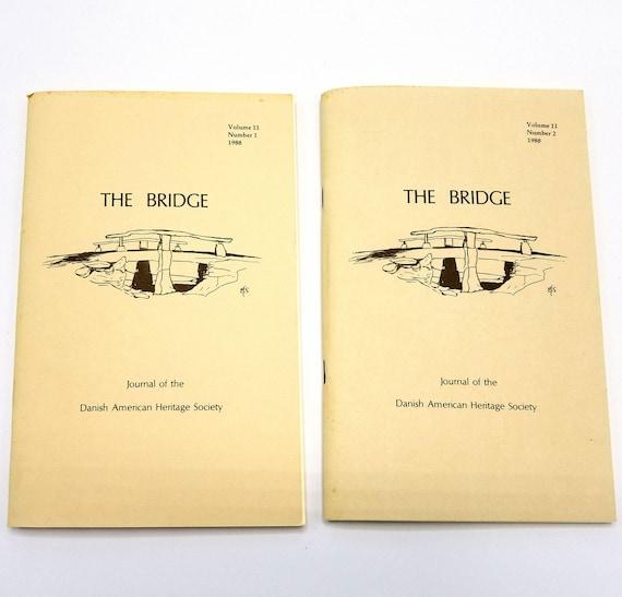 The Bridge: Journal of the Danish American Heritage Society Volume 11 (Nos. 1 & 2), 1988 Full Year