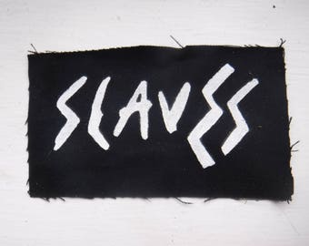 Slaves Garage Punk Hand Painted Patch