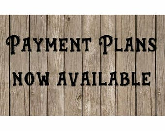 Payment Plan - Layaway Play - Installment Plan