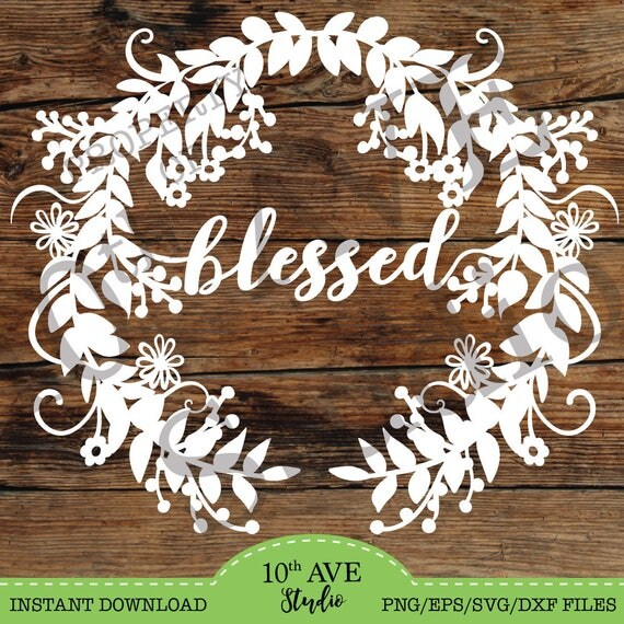Blessed Farmhouse Style Wreath SVG Dxf Eps Png