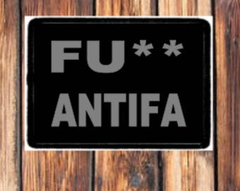 "Fu%& Antifa,  Morale Patches, Tactical Patch, Velcro, Hook And Loop, BIG 2"" x 3"",  Trump Pride, American Pride, USA Patch, Patches, Antifa"