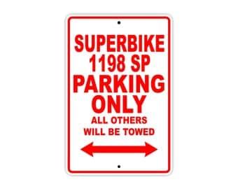 DUCATI SUPERBIKE 1198 SP Parking Only Motorcycle Bike Chopper Aluminum Sign
