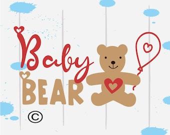Bear svg, Baby Bear svg, Bear Shirt, Mama Bear svg, New baby SVG Files, Cricut, Cameo, Cut file, Files, Clipart, Svg, DXF, Png, Pdf, Eps
