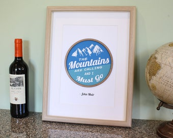 John Muir Quote, Laser Cut Wood, Mountains Calling, Quote Prints, Inspirational Quote, Mountain Decor, John Muir, Quote Wall Art, 8x10 or A4