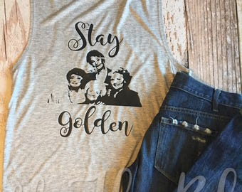 Stay Golden Ladies Muscles Tank