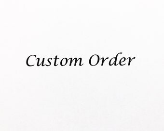 Everly Darling Custom Order