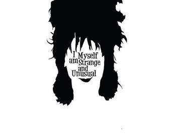 I Myself Am Strange And Unusual .svg file for Cricut and Silhouette Beetlejuice