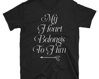 My heart belongs to him valentines day shirt couple matching girlfriend wife trendy t-shirt i love my husband gift birthday happy v-day
