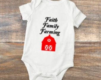 faith/family/farming/baby/gift/farm/barn/shower/outfit/body suit/jesus