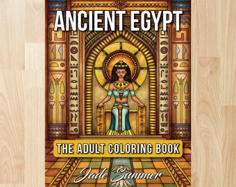 Ancient Egypt by Jade Summer (Coloring Books, Coloring Pages, Adult Coloring Books, Adult Coloring Pages, Coloring Books for Adults)
