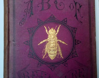 Antique book on beekeeping, ABC of Bee Culture by A I Root, Ohio 1880