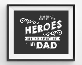 Happy Fathers Day Printable, Hero Dad Print, Fathers Day Print, Funny Fathers Day Gift, Fathers Day Print Gift, Daughter to Father Gift