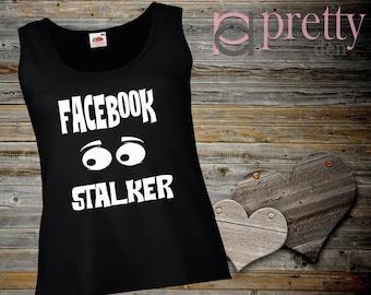 Facebook stalker Black Ladies Vest Top Tank