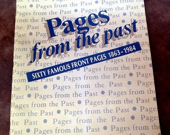 Pages from the Past: Sixty Famous Front Pages 1863-1984 by  The Commercial Appeal Memphis, TN