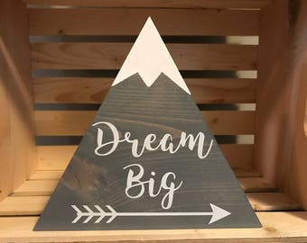 Large Dream Big Grey Mountain Wood Sign with Snow Children's Room Decoration Handmade Sign