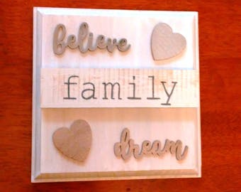 Family Sign, Wood Family Sign, Inspirational Sign, Believe, Family, Dream, Home Decor Sign, Family Gift