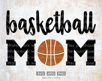 Basketball Mom - Vector / Cut File, Silhouette, Cricut, SVG, PNG, JPEG, Clip Art, Stock Photo, Download, Cursive, Sports, Team, Player, Hoop
