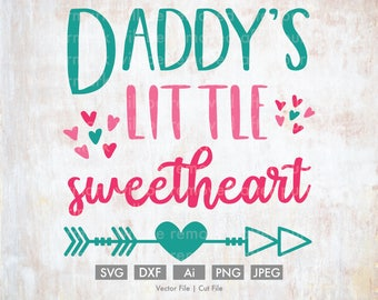 Daddy's Little Sweetheart - Cut File/Vector, Silhouette, Cricut, SVG, PNG, Clip Art, Download, Holidays, Heart Arrows, Valentine's Day, Baby