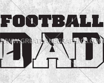 Football Dad, Football Dad SVG File, Football Dad SVG Vinyl Cutting File, SVG File for Cricut, Football Dad Clipart Cutting Template