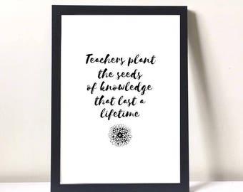 Teacher gift, gifts for teachers, teacher appreciation gift, teacher thank you gift, teacher quotes, teacher print, nursery teacher