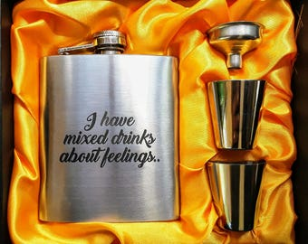 I Have Mixed Drinks About Feelings  //Her Gift  // Funny Flask // Party Favors // Hip Flask for Ladies // 21st Birthday Gift // 7 oz