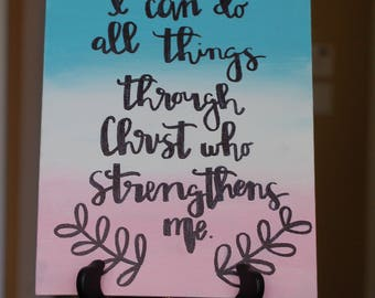 I Can Do All Things Through Christ Who Strengthens Me Canvas Painting