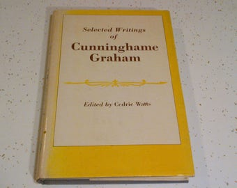 Selected Writings of Cunninghame Graham / 1981 / 1st Edition