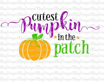 Cutest pumpkin in the patch svg, kids halloween svg, fall svg, newborn baby svg, pumpkin svg, halloween cut files, shirt svg kids, halloween