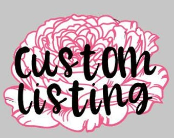 Custom Order for Rebecca G.