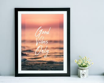 Good Vibes Only | be more chill, printable artwork, stay positive quotes, bedroom decor, room decor, printable quotes, positive quote print