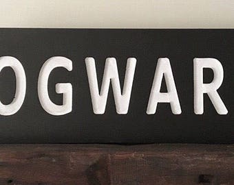 Wooden HOGWARTS Harry Potter style sign