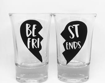 Best friends shot glasses