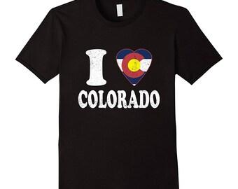 I Love Colorado - Colorado Tee Shirt - Coloradan Shirt - Coloradan Gift Idea - Funny Colorado Gift - Centennial State Flag