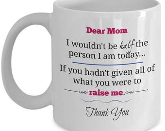 Dear Mom Thank You - Special Sentimental Love Gift Coffee Mug for Mother - Present From Son or Daughter