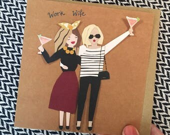 Work wife greeting card, celebration, Christmas, Blank inside ,birthday card, new job, leaving card, best friend, sister, friends cocktails