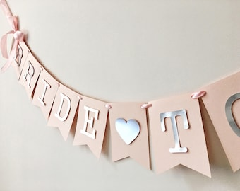 Bride to be Banner Blush Silver Bridal Shower Sign Custom Banner Engagement Party Decorations Pink Silver Bride to be Wedding Banner