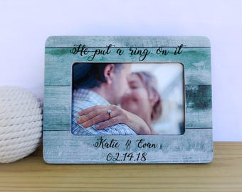 Personalized Engagement Frame He Put a Ring On It frame. Engagement picture frame. Proposal frame. Engagement gift. Engagement party gift