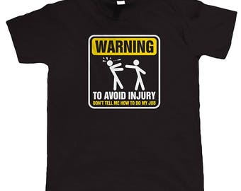 Warning Mens / Womens T-shirt High Quality Fashion Style Hand Crafted Apparel Bulk Orders Discounts !