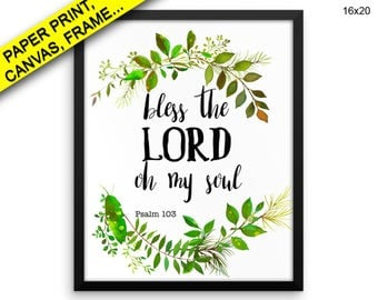 Bless The Lord Oh My Prints Bless The Lord Oh My Canvas Wall Art Bless The Lord Oh My Framed Print Bless The Lord Oh My Printed Poster Soul
