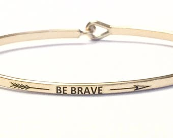 Inspired bangle bracelet (be Brave )