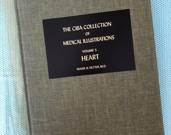 The CIBA Collection of Medical Illustrations VOL. 5 - Heart