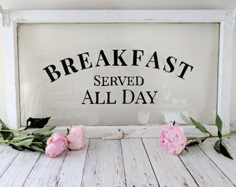 "Vintage Window Sign - ""Breakfast Served All Day"""