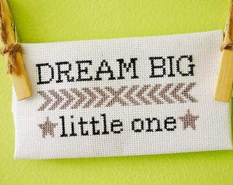 Dream BIG little one cross-stitch nursery decor (made to order)