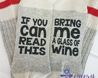 Novelty Socks, If You Can Read This Bring Me A Glass Of Wine, Mom Life Socks, Novelty Gift Socks, Gag Gift, Stocking Stuffer