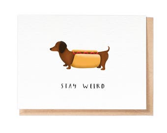 Stay Weird - Greeting Card - Birthday Card - Stationery - Folio - thisisfolio